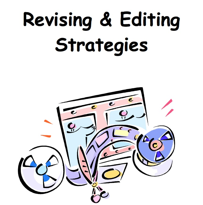 General Strategies for Editing and Proofreading