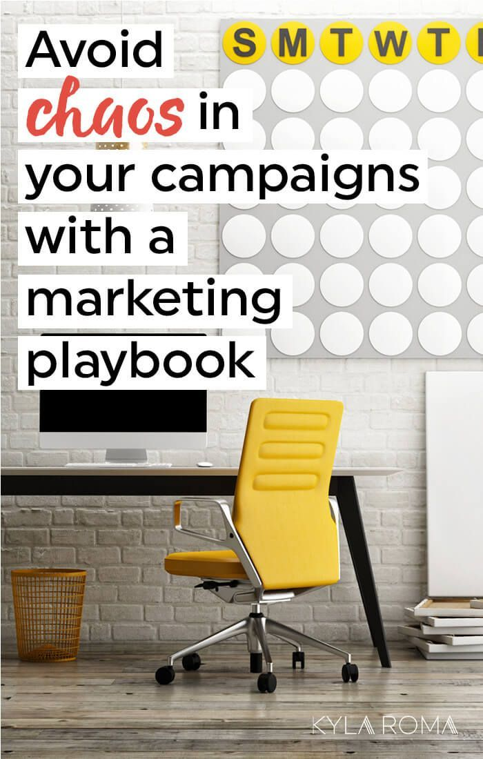 Avoid Chaos In Your Campaigns With A Marketing Playbook