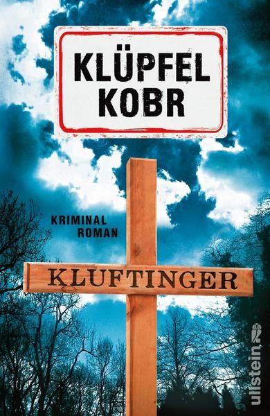 Kluftinger Bd. 10: Kriminalroman - Volker Klüpfel, Michael Kobr