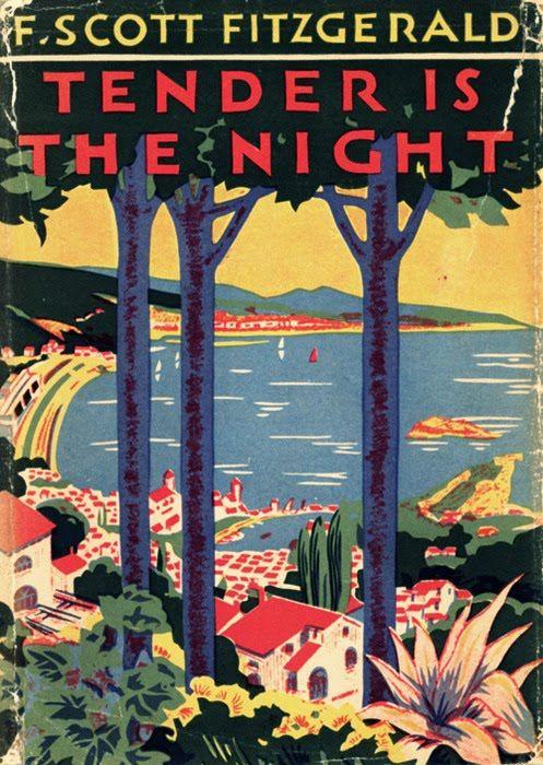 Tender is the Night | F. Scott Fitzgerald 1934