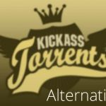 20 Best Kickass Torrent Alternatives