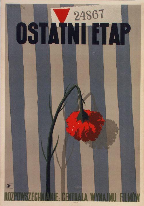 Film: The Last Stage Director: Wanda Jakubowska Artist: Tadeusz Trepkowski Year: 1948   // Polish School of Posters