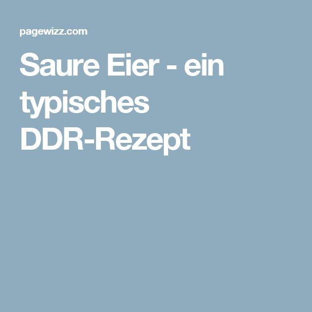 Saure Eier - ein typisches DDR-Rezept
