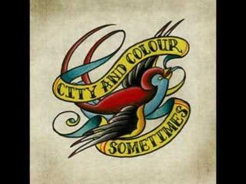 City and Colour (aka Canadian Singer/songwriter Dallas Green) - Sometimes (I Wish)