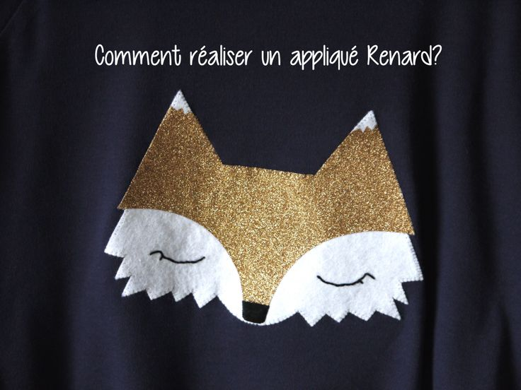 Comment réaliser un appliqué renard - The Daily Mimolette