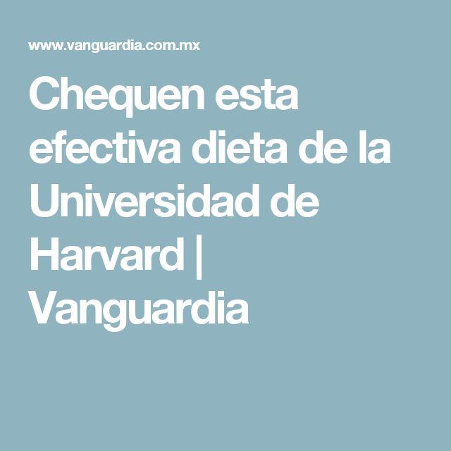 Chequen esta efectiva dieta de la Universidad de Harvard | Vanguardia