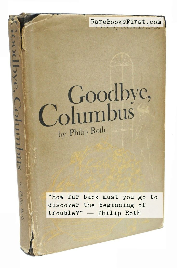 """""""How far back must you go to discover the beginning of trouble?""""  ― Philip Roth  Goodbye Columbus by Philip Roth first edition for sale at RareBooksFirst.com. Use coupon code GMPB014YGQQV for 15% off.  #RareBooksFirst #PhilipRoth"""