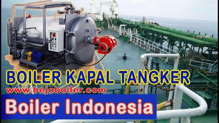 Jual Boiler Kapal Tanker di Indonesia