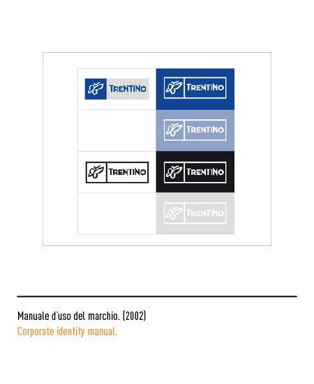 Marchio Trentino - Manuale d'uso del marchio 2002