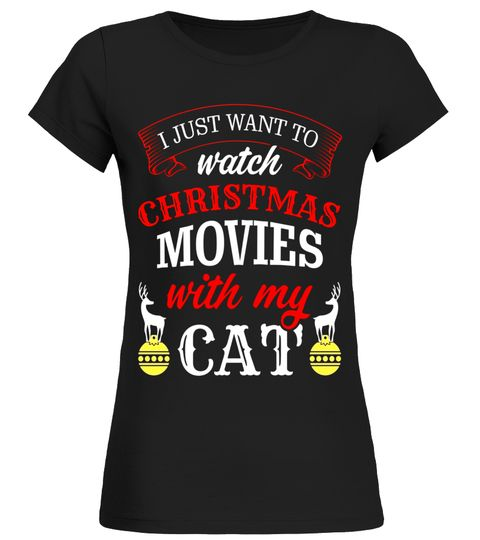I Just Want To Watch Christmas Movies With My Cat T-shirt girlfriend shirts for men army girlfriend shirt my girlfriend shirt boyfriend and girlfriend shirts i love my girlfriend shirt girlfriend shirt for men girlfriend shirt for him girlfriend shirt for girls girlfriend shirt funny girlfriend shirt motorcycle