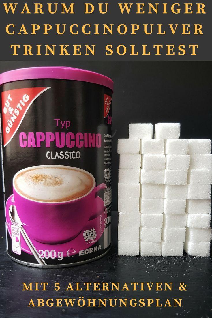 Trinkst Du auch jeden Morgen Cappuccino Pulver? Statt Cappuccino Pulver selber machen überleg doch mal, wie Du davon loskommen kannst. Ich hab mir 5 Alternativen überlegt plus einen genauen Plan, wie Du Dir löslichen Cappuccino abgewöhnst.