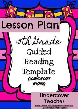 I love this easy to use 5th Grade Guided Reading Lesson Plan Template {Editable} with the Common Core standards!-All Common Core Reading standards are already plugged in your you!-Simply type or write in the book your using for the week with a bit of group information and your ready to go for your reading groups!-I teach reading groups for students in K-5th grades and this template works great for all my groups!-I have used it pre-printed out blank in my Guided Reading lesson planning…