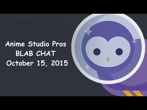 Anime Studio Pro talk on Blab 10/15/2015 - YouTube