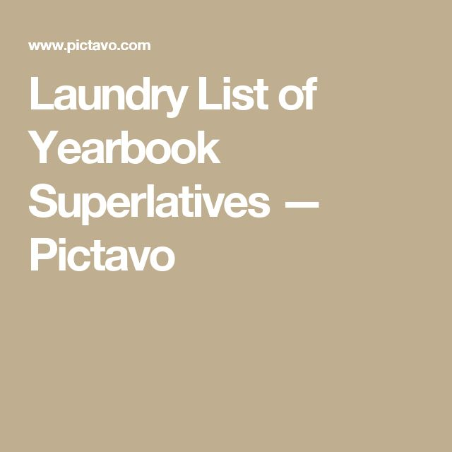 Laundry List of Yearbook Superlatives — Pictavo