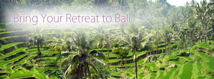 Bring Your Retreat to Bali Bring Your Retreat to Bali  Bali offers many possibilities for the group leader and retreat organizer who would like to host their event in an exotic island.