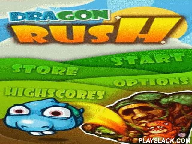 Dragon Rush  Android Game - playslack.com , an easy, but very affirmative and happy passageway. You will learn the message of dragon Blappi. His woman was kidnapped, and you need to go to long and hazardous voyage to merchandise her. gather coinages which will support you to move fast. You will have a possibility to unstuff the ordinal character. In the game there re 5 distinctive representations and well analyzed  colorful graphics. Online statistics.