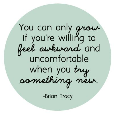 Catshy Crafts // Inspiring Quote // Feel Awkward // Try Something New // Brian Tracy // catshycrafts.com/blog: