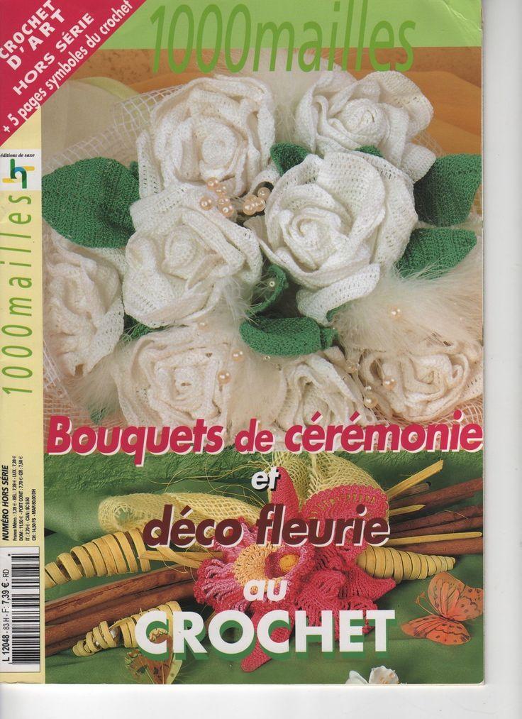 Catalogue Crochet d'Art 1000 Mailles / Hors Série / Spécial Bouquets de Cérémonie : Matériel Crochet par l-atelier-de-nanie-tricot