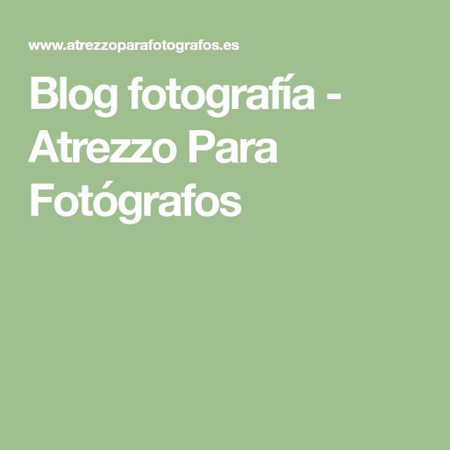 Blog fotografía - Atrezzo Para Fotógrafos