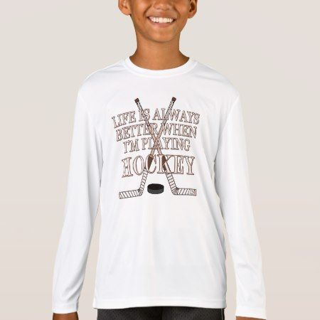Sport Boys LS Funny Life Is Better Playing Hockey T-Shirt - tap to personalize and get yours