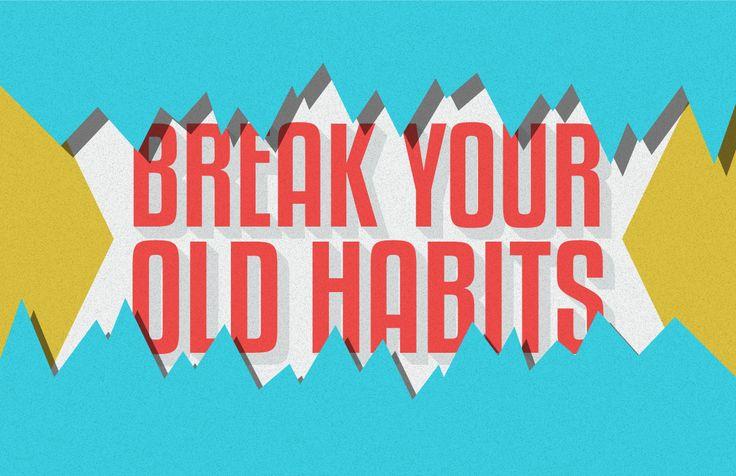 break-your-old-habits