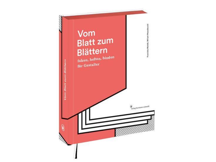 Vom Blatt zum Blättern @VerlagHSchmidt Auf mehr als 400 Seiten und mit über 1000 Infografiken und Abbildungen erklären die Autorinnen, wie Bücher und Broschüren raffiniert in Szene gesetzt werden.