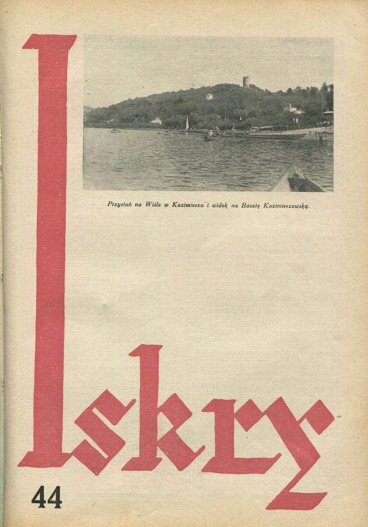 """Iskry No. 44, 22.10.1932, Y. X Photograph on the cover: """"Przystań na Wiśle w Kazimierzu i widok na Basztę Kazimierzowską"""""""