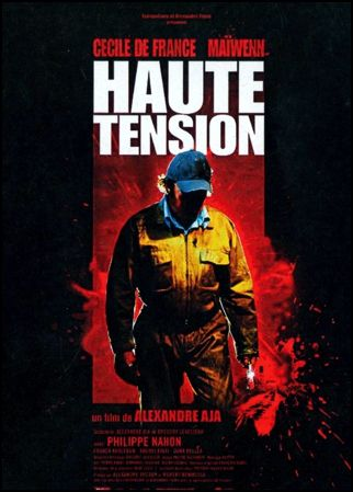 Haute Tension (Switchblade Romance/ High Tension) (2003) Cast: Cecile de France, Maiwenn, Phillip Nahon Director: Alexandre Aja Nutshell: easily the most ferociously tense slasher-terror ride in years - a classic!