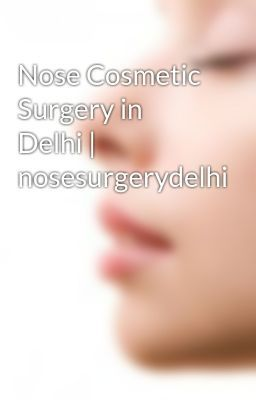 Nose Surgery Clinic is a Reputed Clinic for nose cosmetic surgery in Delhi, nose surgeon in Delhi within Your Budget. Get Appointment today for your Nose Surgery with 100% satisfaction. Contact us-8750242000.
