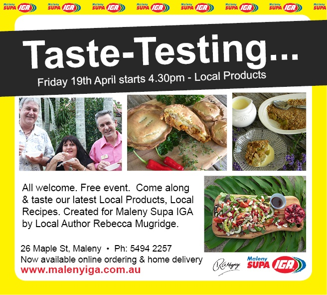 Local Products Local Recipes free taste testing at Maleny IGA  www.malenyiga.com.aiu