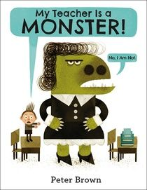My Teacher Is a Monster! (No, I Am Not.) Addresses the age-old notion of the teacher as a scary, obstinate creature when behaviorally challenged Bobby gets his recess taken away for flying paper airplanes in class. (from Jane Knight's review on CLiF blog)