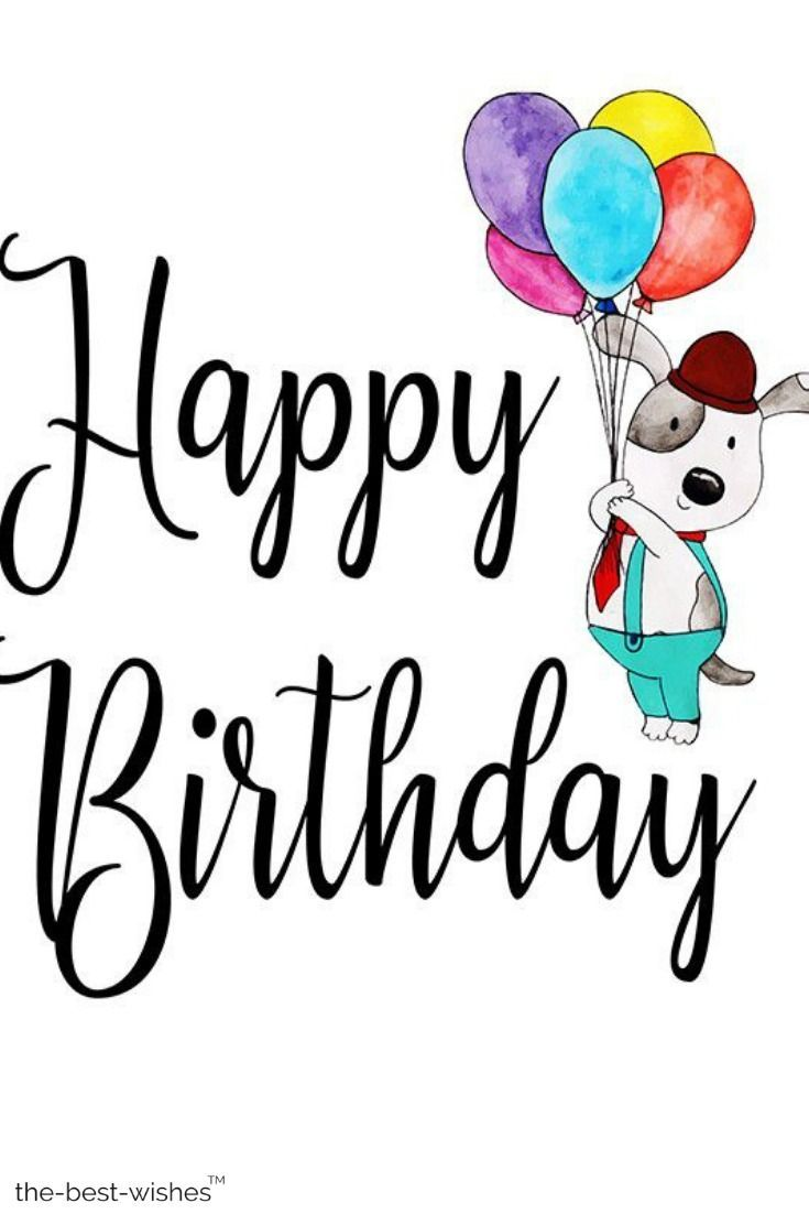 The Best Happy Birthday Wishes Messages And Quotes Happy Birthday Wishes Boy Birthday Wishes Boy Happy Birthday Fun