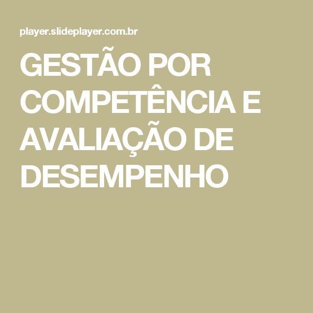 GESTÃO  POR  COMPETÊNCIA  E  AVALIAÇÃO  DE  DESEMPENHO
