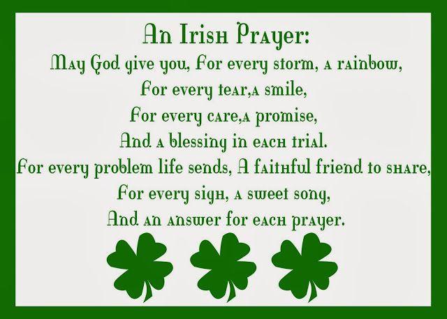"""""""Que Deus te dê para toda tempestade, um arco-íris; para toda lágrima, um sorriso; para todo cuidado, uma promessa; e uma bênção em cada oportunidade; para todo problema que a vida enviar, um amigo fiel com quem dividir; para todo suspiro, uma doce canção; e uma resposta para cada oração.""""  (Uma Oração Irlandesa)"""