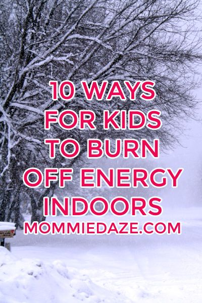 Indoor games for kids to burn off energy when you're stuck in the house.