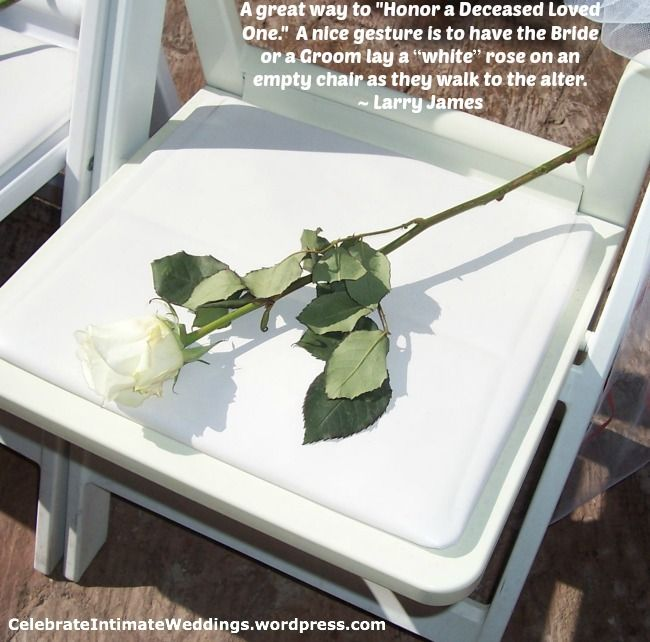 A nice way to honor a deceased loved one at your wedding!