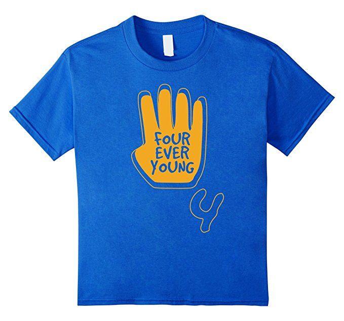 Amazon.com: Kids 4th Birthday Tshirt Four Ever Young Pun Funny Gift Shirt: Clothing