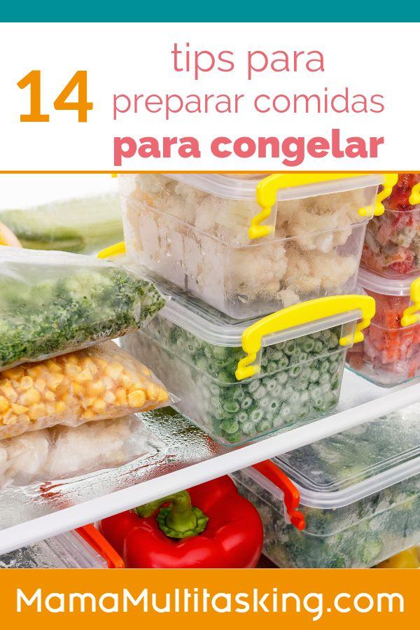 14 Tips Para Preparar Comidas Para Congelar Freezer Meals En 2020 Alimentos Congelados Verduras Congeladas Comidas Congeladas