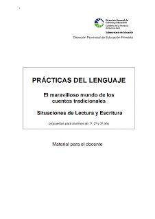 Prácticas del Lenguaje: PROYECTO CUENTOS TRADICIONALES - Primer Ciclo
