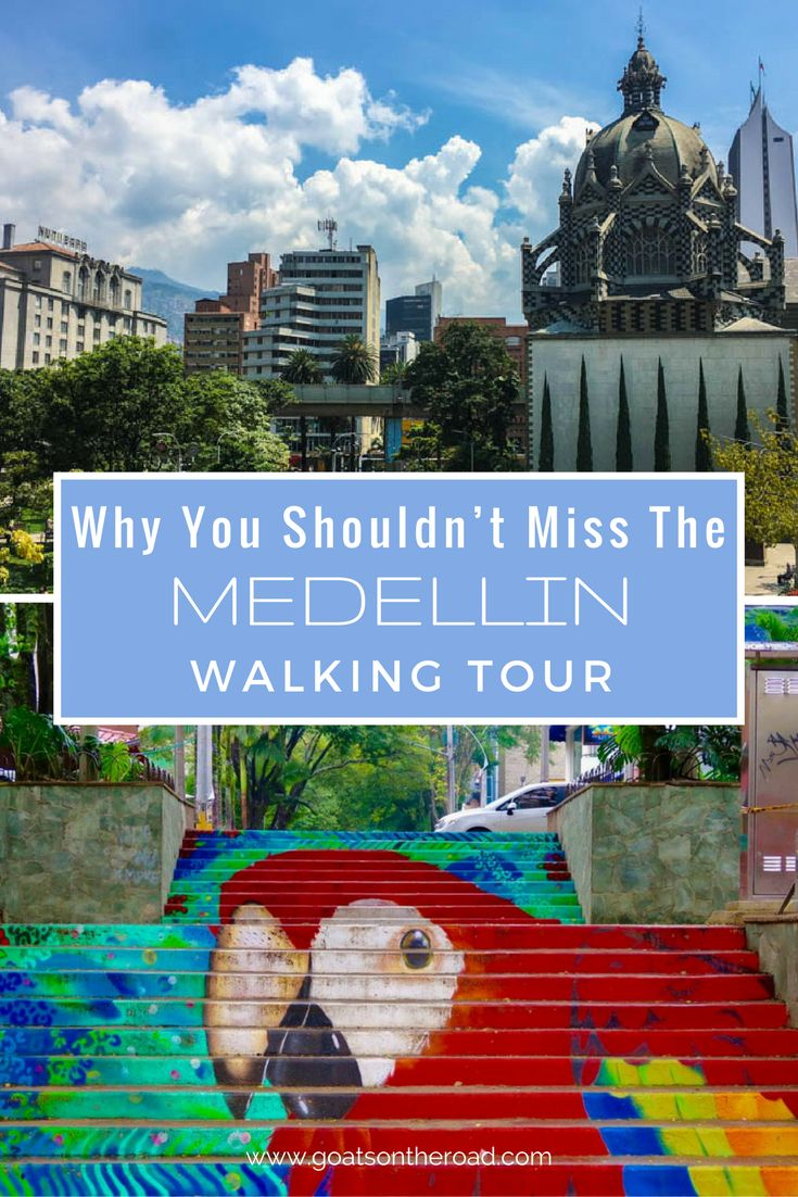 Why You Shouldn't Miss The Medellín Walking Tour | Colombia Travel Advice | Best Things To Do In Medellin | Colombian Trip Itinerary | What To See In Medellin | Is Medellin Safe