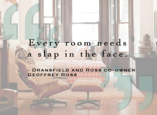 8 Fabulous Quotes From Our Favorite Designers
