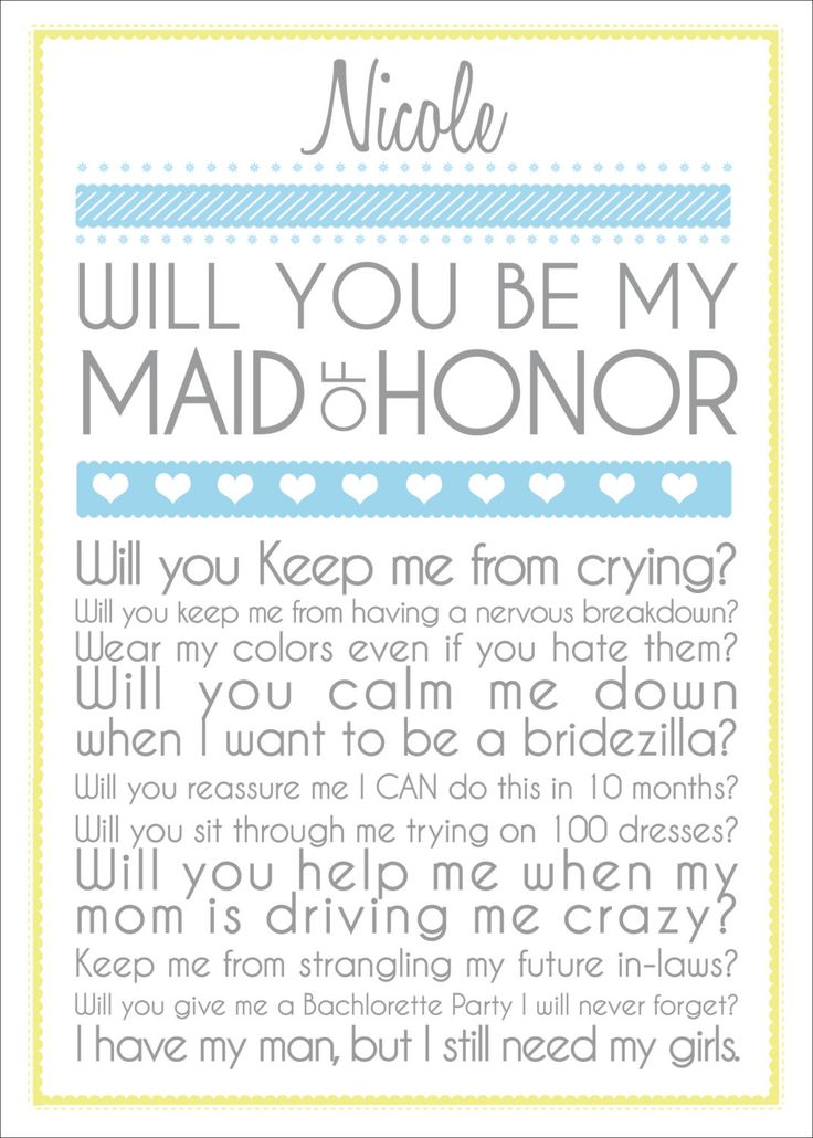 Will you be my Maid of honor!