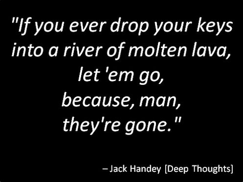 deep+thoughts+by+jack+handy | PS. Oops, Execellent is spelled wrong..Really should be Excellent ...