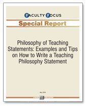 Philosophy of Teaching Statements: Examples and Tips on How to Write a Teaching Philosophy Statement - Faculty Focus | Faculty Focus