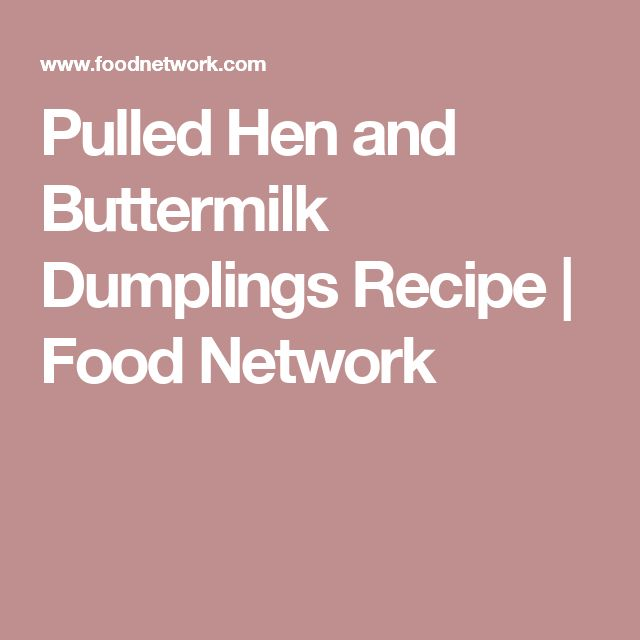 The 25 best buttermilk dumpling recipe ideas on pinterest pulled hen and buttermilk dumplings dumpling recipedumplingsfood forumfinder Gallery