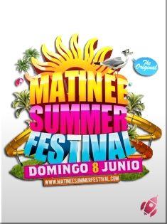 Matinée Summer Festival, Illa Fantasia (Barcelona) Domingo 8 de Junio 2014