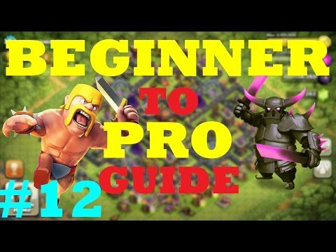 nice Clash of Clans Beginner to Pro Guide | Episode #12Beginner to Pro Guide Episode! SO MANY UPGRADES! & Using loons at town hall 5!!! ENJOY MA FELLOW CLASHERS! â-»Subscribe for more great Clash content...http://clashofclankings.com/clash-of-clans-beginner-to-pro-guide-episode-12/