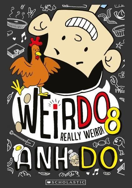 Really Weird! : WeirDo Series: Book 8 - Anh Do