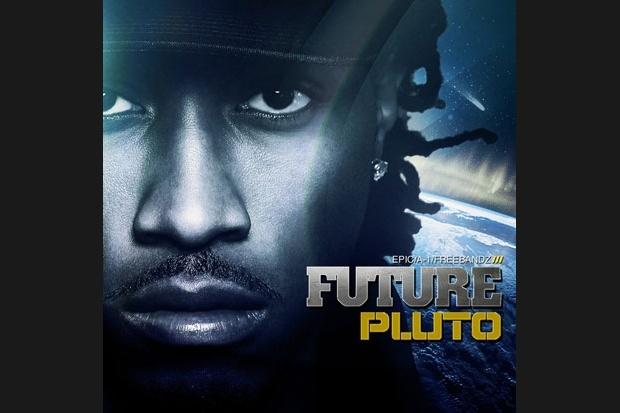 Future - Pluto (A1/Free Bandz/Epic)