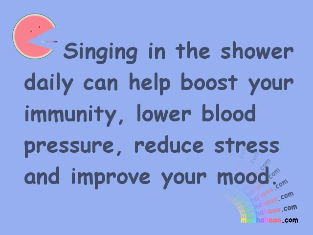 Singing in the shower…